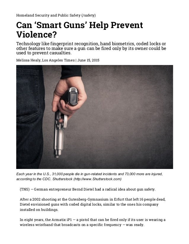 6/15/2015 Can'SmartGuns'HelpPreventViolence? http://www.emergencymgmt.com/safety/CanSmartGunsHelpPreventViolence...