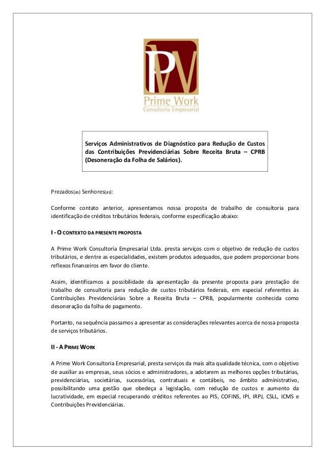 Serviços Administrativos de Diagnóstico para Redução de Custos das Contribuições Previdenciárias Sobre Receita Bruta – CPR...