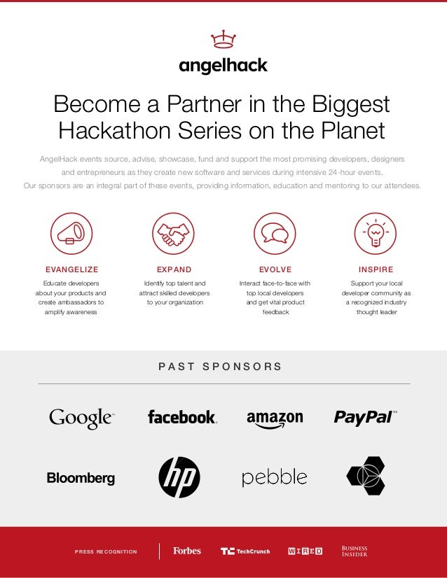Become a Partner in the Biggest Hackathon Series on the Planet EVANGELIZE Educate developers about your products and creat...