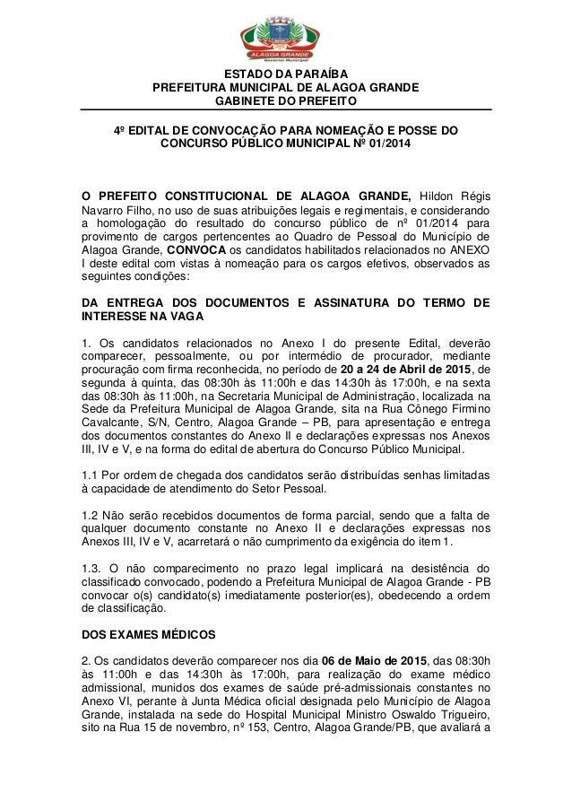 ESTADO DA PARAÍBA PREFEITURA MUNICIPAL DE ALAGOA GRANDE GABINETE DO PREFEITO 4º EDITAL DE CONVOCAÇÃO PARA NOMEAÇÃO E POSSE...