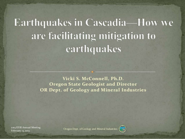 Vicki S. McConnell, Ph.D.                          Oregon State Geologist and Director                       OR Dept. of G...