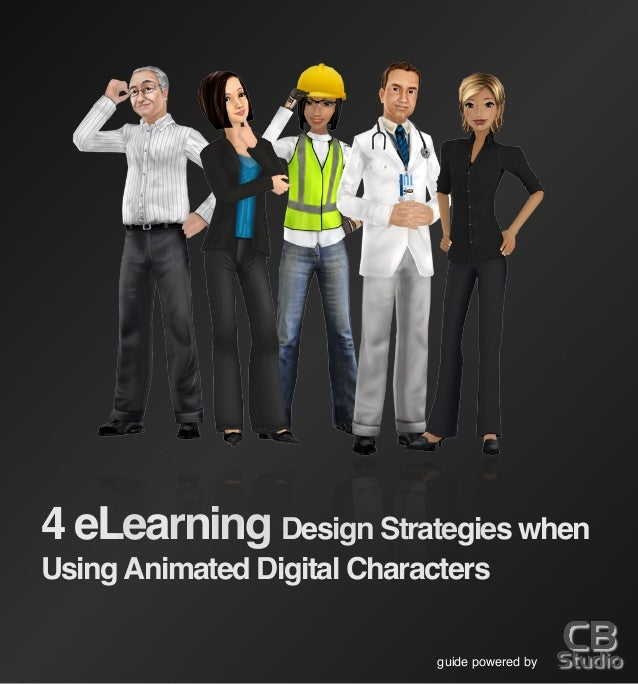 4 eLearning Design Strategies when UsingAnimated Digital Characters guide powered by
