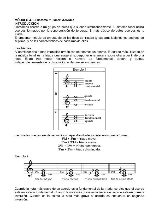 MÓDULO 4. El sistema musical: Acordes INTRODUCCIÓN Llamamos acorde a un grupo de notas que suenan simultáneamente. El sist...