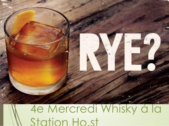 4e Mercredi Whisky à la