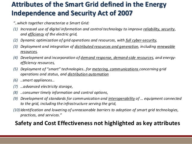 """Attributes of the Smart Grid defined in the Energy Independence and Security Act of 2007 """"..which together characterize a ..."""