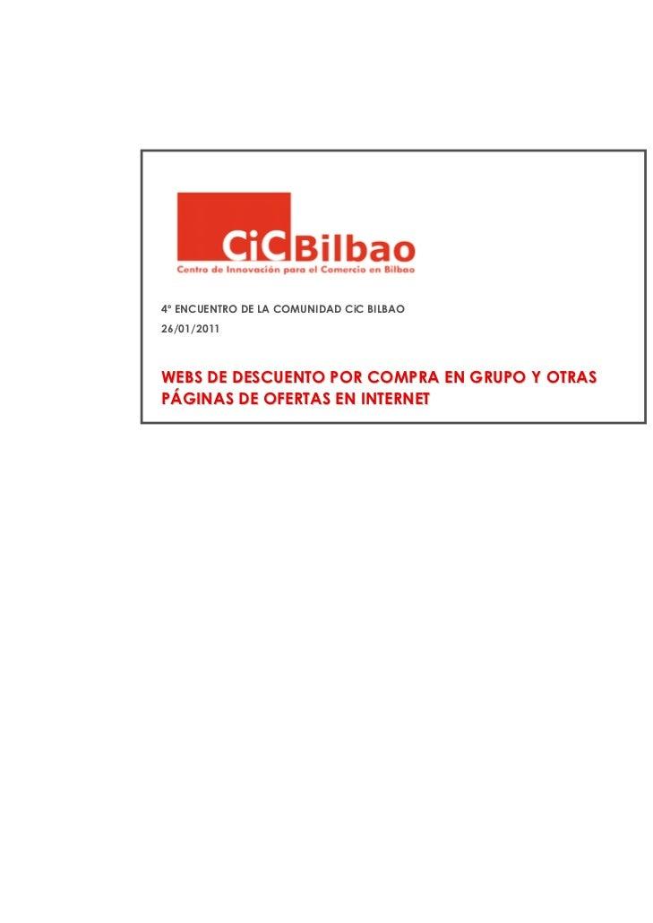 WEBS DE DESCUENTO POR COMPRA EN GRUPO Y                   OTRAS PÁGINAS DE OFERTAS EN INTERNET4º ENCUENTRO DE LA COMUNIDAD...