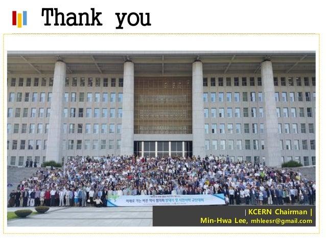 Thank you   KCERN Chairman   Min-Hwa Lee, mhleesr@gmail.com