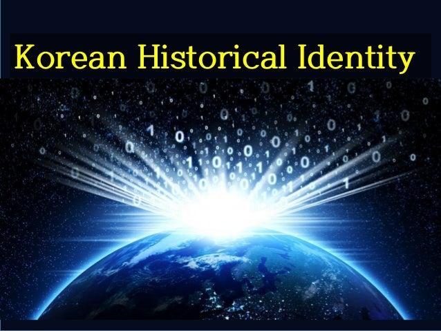 Copyrightⓒ(사)창조경제연구회(KCERN). 활용 시 인용표시 요망. 8 Korean Historical Identity