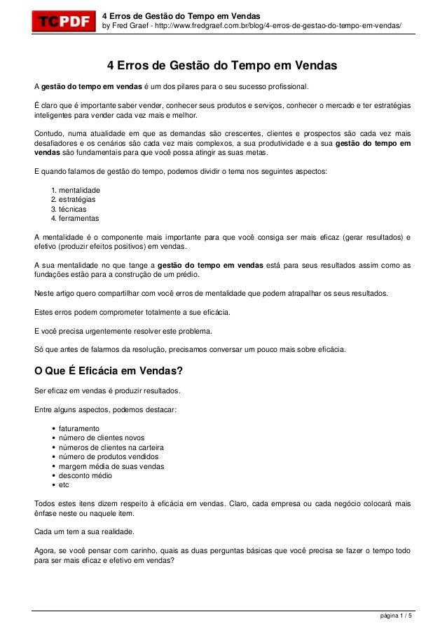 4 Erros de Gestão do Tempo em Vendas by Fred Graef - http://www.fredgraef.com.br/blog/4-erros-de-gestao-do-tempo-em-vendas...