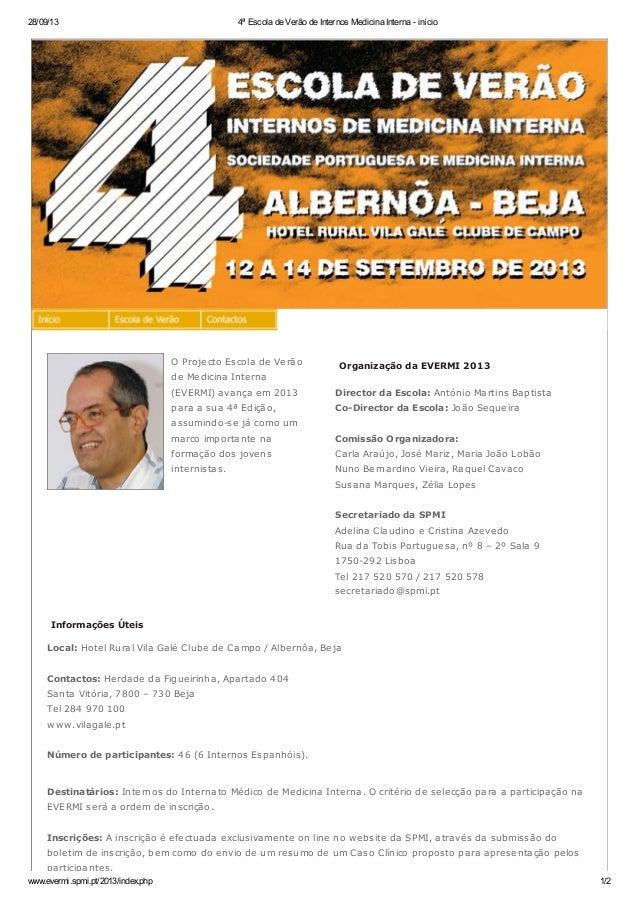 28/09/13 4ª Escola de Verão de Internos Medicina Interna - início www.evermi.spmi.pt/2013/index.php 1/2 O Projecto Escola ...