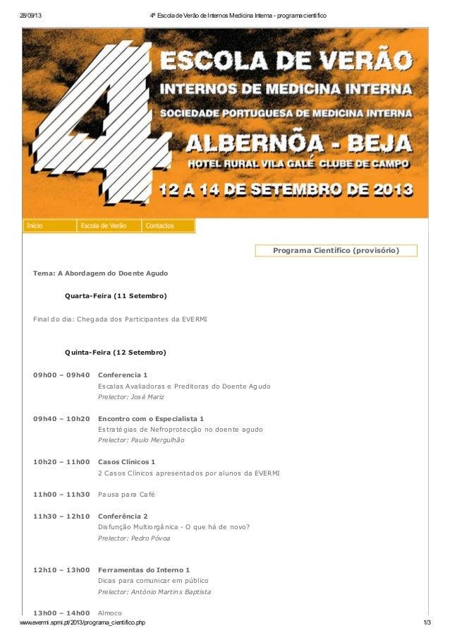 28/09/13 4ª Escola de Verão de Internos Medicina Interna - programa cientifico www.evermi.spmi.pt/2013/programa_cientifico...