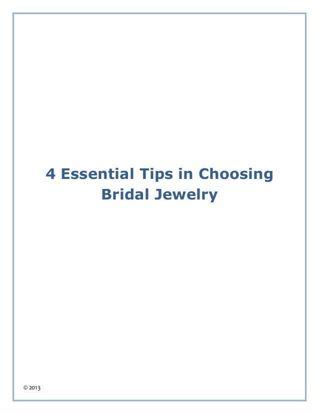 © 2013 4 Essential Tips in Choosing Bridal Jewelry