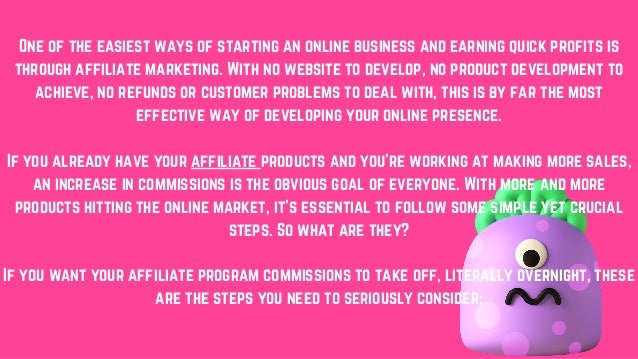 4 essential ways to create instant affiliate commissions Slide 2