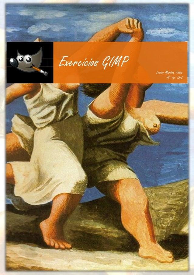 Exercícios GIMP   Leonor Martins Tomás                          Nº 16, 12ºL