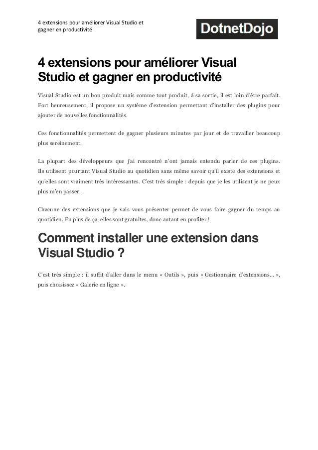 4 extensions pour améliorer Visual Studio etgagner en productivité4 extensions pour améliorer VisualStudio et gagner en pr...