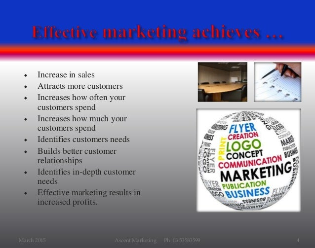  Increase in sales  Attracts more customers  Increases how often your customers spend  Increases how much your custome...