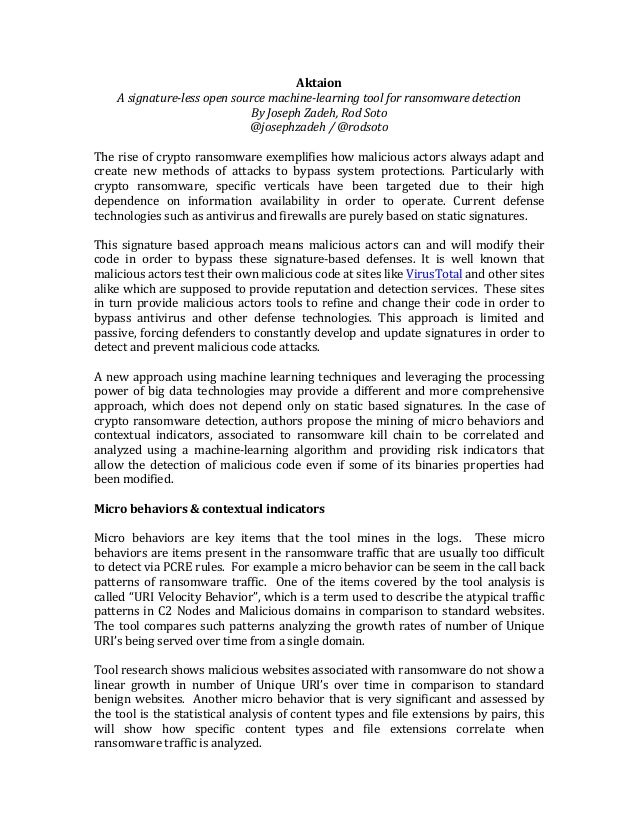 Aktaion Asignature-lessopensourcemachine-learningtoolforransomwaredetection ByJosephZadeh,RodSoto @josephza...