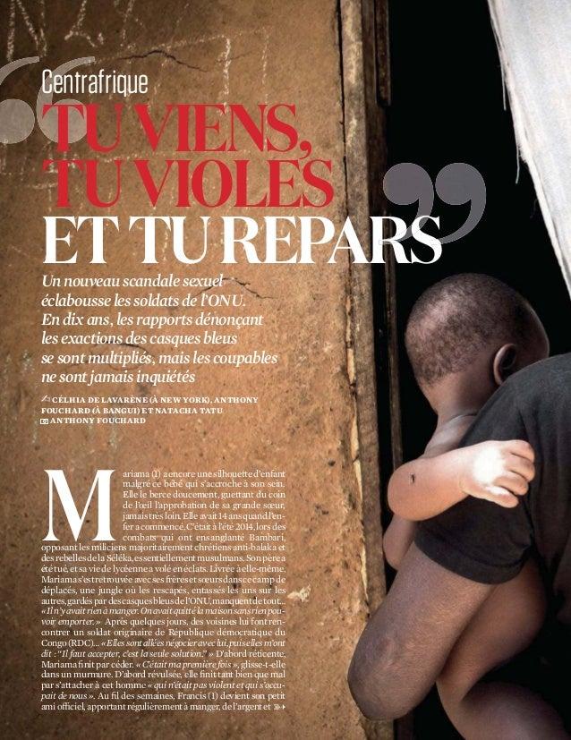 L'OBS/N°2683-07/04/2016 76 TUVIENS, TUVIOLES ETTUREPARS Centrafrique Unnouveauscandale sexuel éclabousselessoldatsdel'ONU....