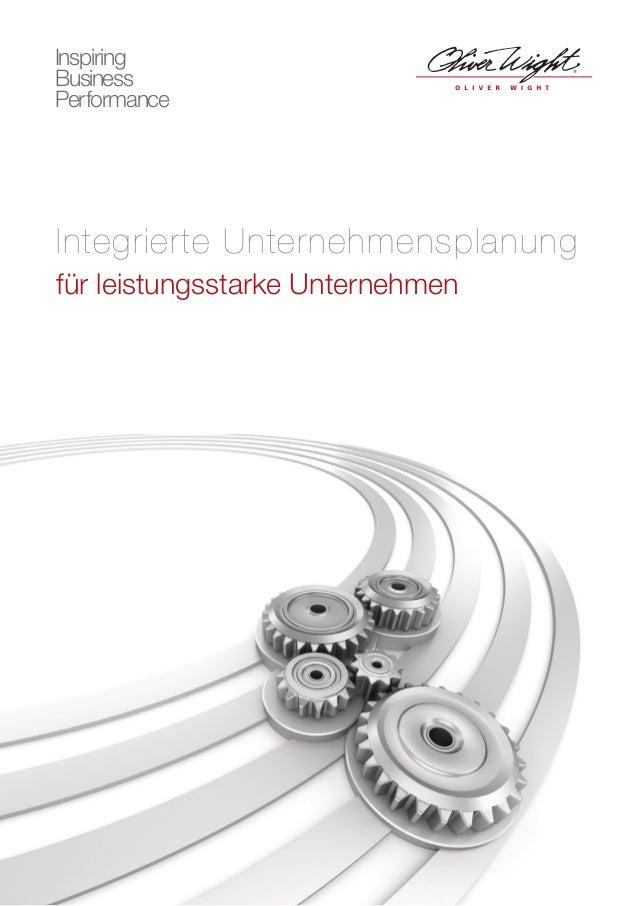Integrierte Unternehmensplanung für leistungsstarke Unternehmen Inspiring Business Performance