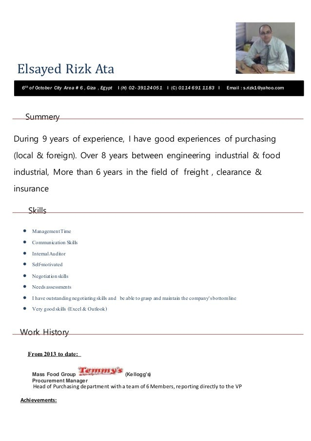 Elsayed Rizk Ata Summery During 9 years of experience, I have good experiences of purchasing (local & foreign). Over 8 yea...