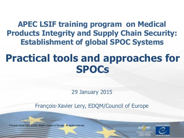 APEC LSIF training program on Medical Products Integrity and Supply Chain Security: Establishment of global SPOC Systems 2...