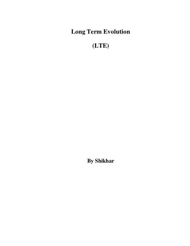 Long Term Evolution (LTE) By Shikhar