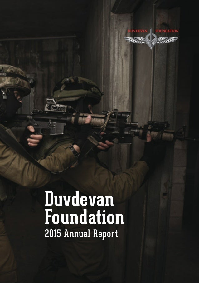 Duvdevan Foundation 2015 Annual Report DUVDEVAN FOUNDATION