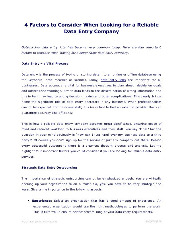 4 Factors to Consider When Looking for a Reliable Data Entry Company Outsourcing data entry jobs has become very common to...