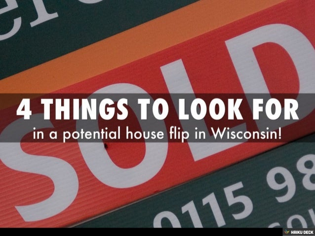 4 Factors to Look for in a House Flip or Rehab in Wisconsin