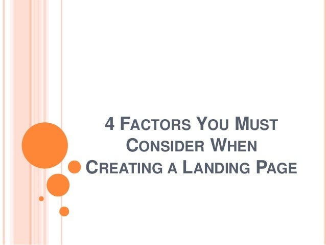 4 FACTORS YOU MUST CONSIDER WHEN CREATING A LANDING PAGE