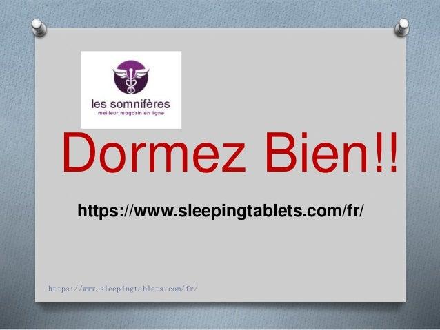 https://www.sleepingtablets.com/fr/ Dormez Bien!! https://www.sleepingtablets.com/fr/
