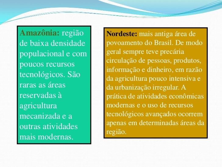 Conversa Com base na proposta de Milton Santos: Quantas e quais seriam as regiões brasileiras? Quais os principais crité...