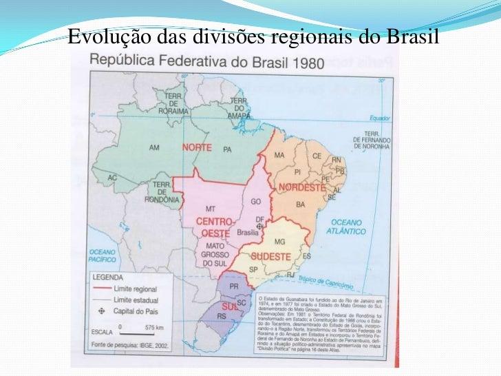 Brasil divisão regional oficial (IBGE)Fonte: Anuário estatístico do Brasil. Rio de Janeiro: IBGE, 1999. p. 1-43.A divisão ...