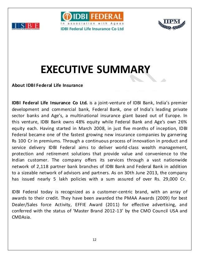 idbi federal life insurace company Idbi federal life insurance company is one of the leading life insurance companies in india idbi federal life insurance co ltd is a joint between idbi bank.