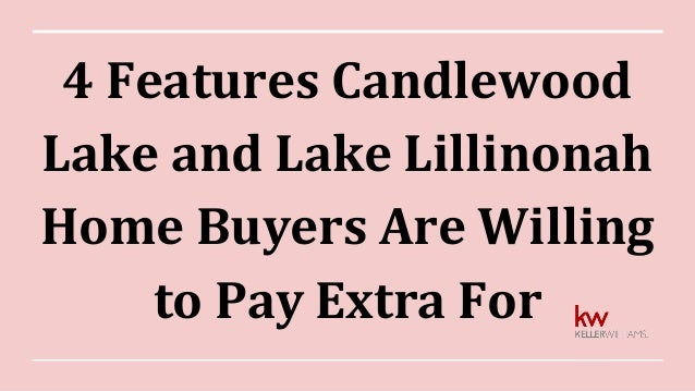 4 Features Candlewood Lake and Lake Lillinonah Home Buyers Are Willing to Pay Extra For