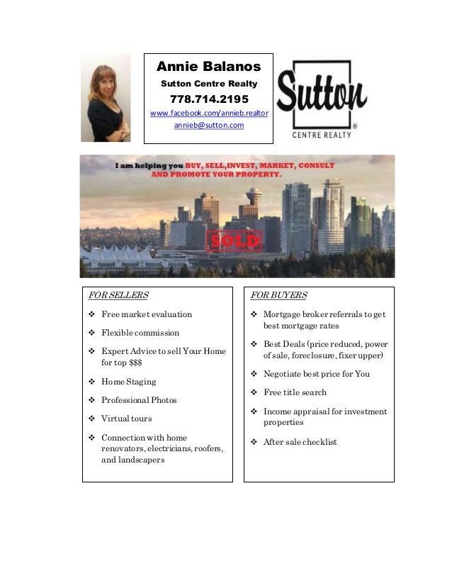 Annie Balanos Sutton Centre Realty 778.714.2195 www.facebook.com/annieb.realtor annieb@sutton.com FOR SELLERS  Free marke...
