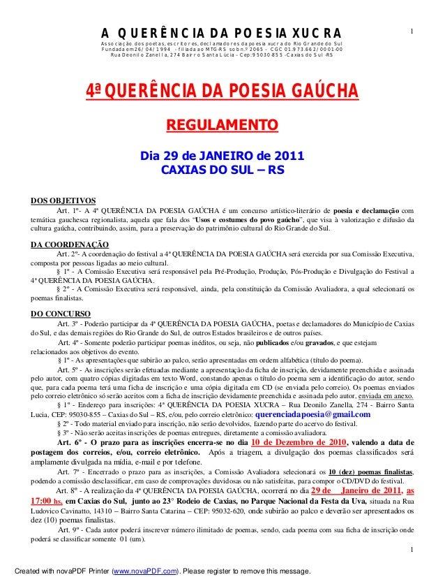 A QUERÊNCIA DA POESIA XUCRA Associação dos poetas, escritores, declamadores da poesia xucra do Rio Grande do Sul Fundada e...