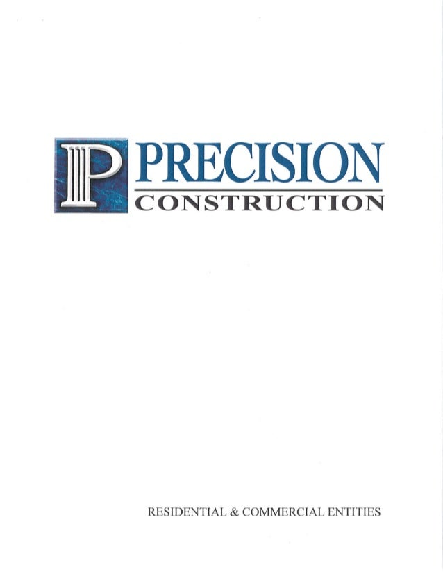 Precision Residential Comercial Entities