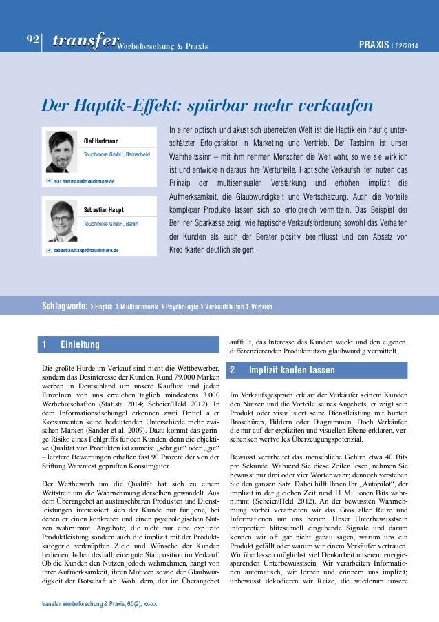 PRAXIS | 02/2014 92 Werbeforschung & Praxistransfertransfer Der Haptik-Effekt: spürbar mehr verkaufen In einer optisch und...