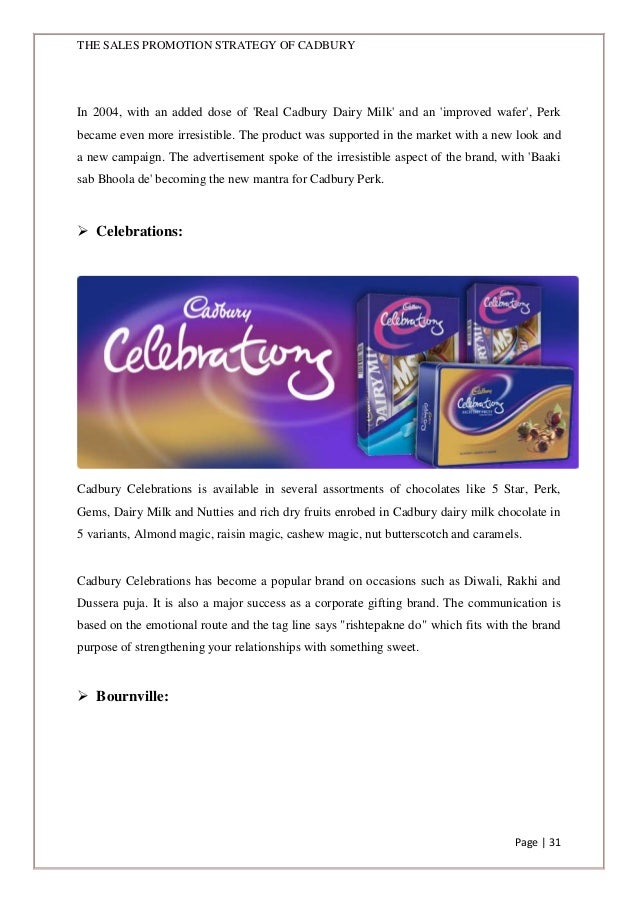 sales promotion strategy of cadbury At a recent sales conference mr in partnership with the marketing department continually investigate new the cadbury foundation's strategy focuses on.
