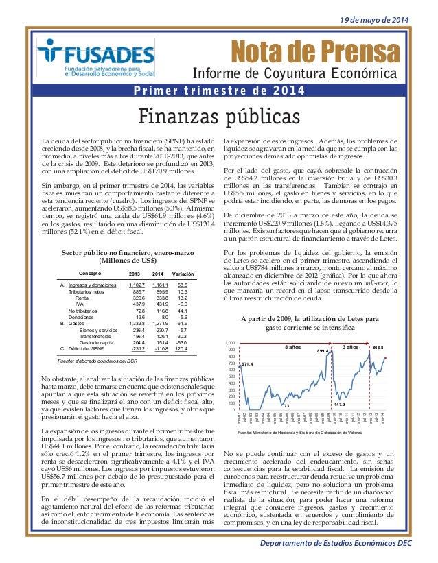 Nota de Prensa Informe de Coyuntura Económica Primer trimestre de 2014 Finanzas públicas Sector público no financiero, ene...