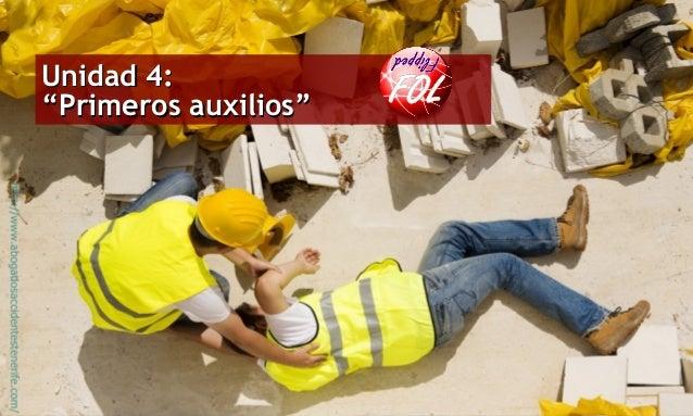 """Profesor: Antonio J. Guirao Silvente Unidad 4:Unidad 4: """"Primeros auxilios""""""""Primeros auxilios"""""""
