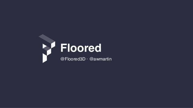 @Floored3D · @awmartin Floored