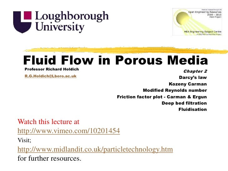Fluid Flow in Porous Media<br />Professor Richard Holdich<br />R.G.Holdich@Lboro.ac.uk<br />Chapter 2<br />Darcy's law<br ...