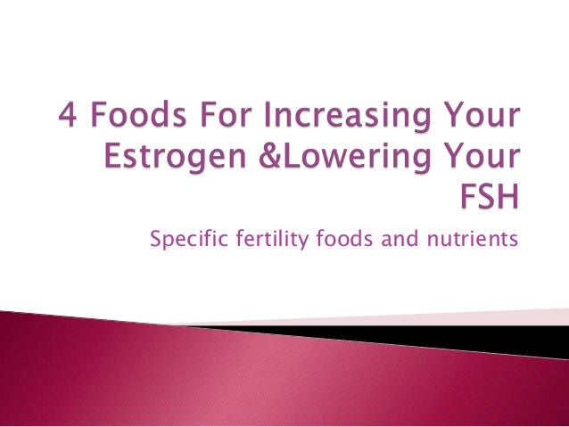 Natural Anti Estrogen Foods