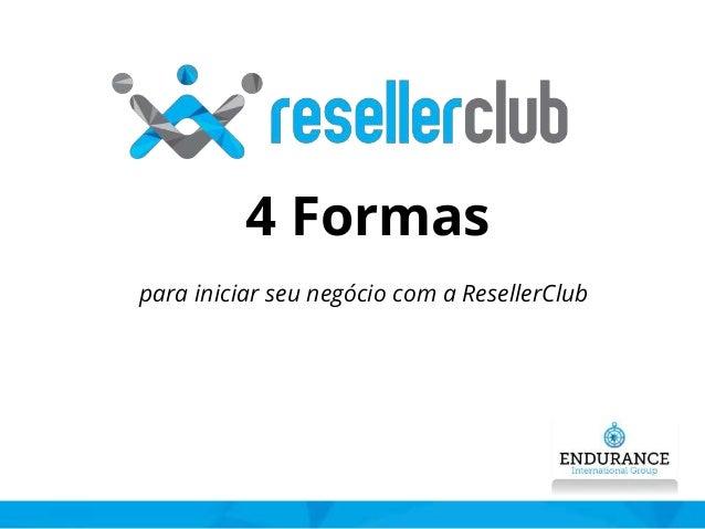 4 Formas para iniciar seu negócio com a ResellerClub