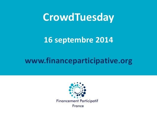 La réforme : et après ?  Financement Participatif France  CrowdTuesday  16 septembre 2014  www.financeparticipative.org