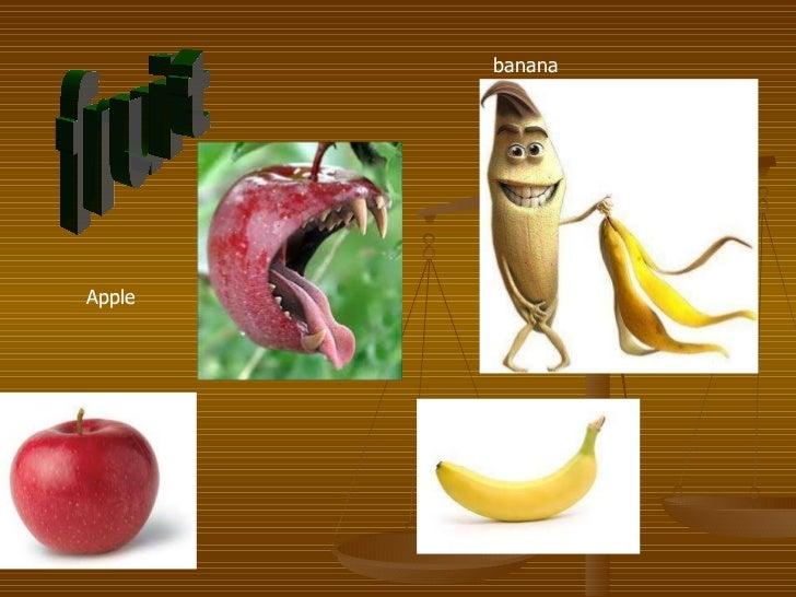 fruit Apple banana
