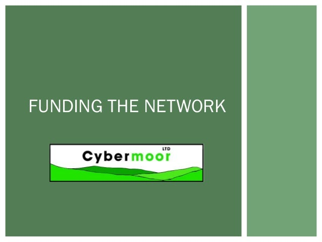 FUNDING THE NETWORK