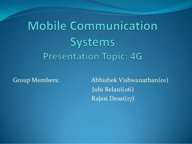 Group Members: Abhishek Vishwanathan(01) Juhi Belani(06) Rajasi Desai(17)